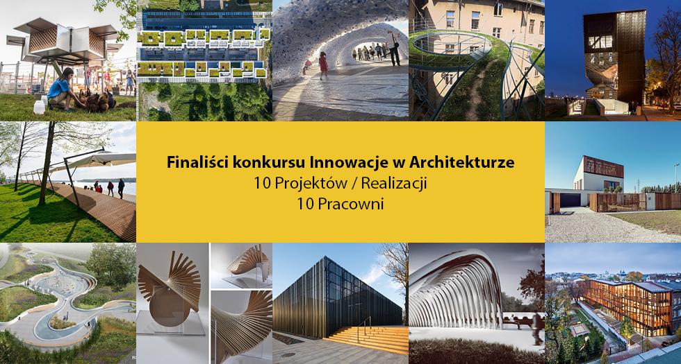 Finaliści konkursu Innowacje w Architekturze